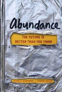 'Abudnance: The Future Is Better Than You Think' by Peter Diamandis