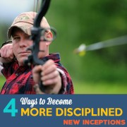 Ways to Become More Disciplined