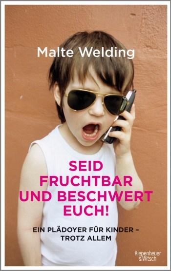 Malte-Welding-Seid-Fruchtbar-Und-Beschwert-Euch-KiWi-Cover