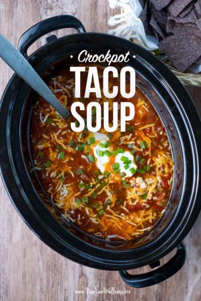 Crockpot Taco Soup – New Leaf Wellness
