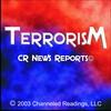 CR News Reports© - Terrorism - The Bullies Of The World