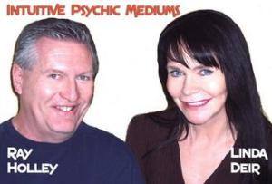 Ray Holley & Linda Deir - Intuitve Psychic Mediums