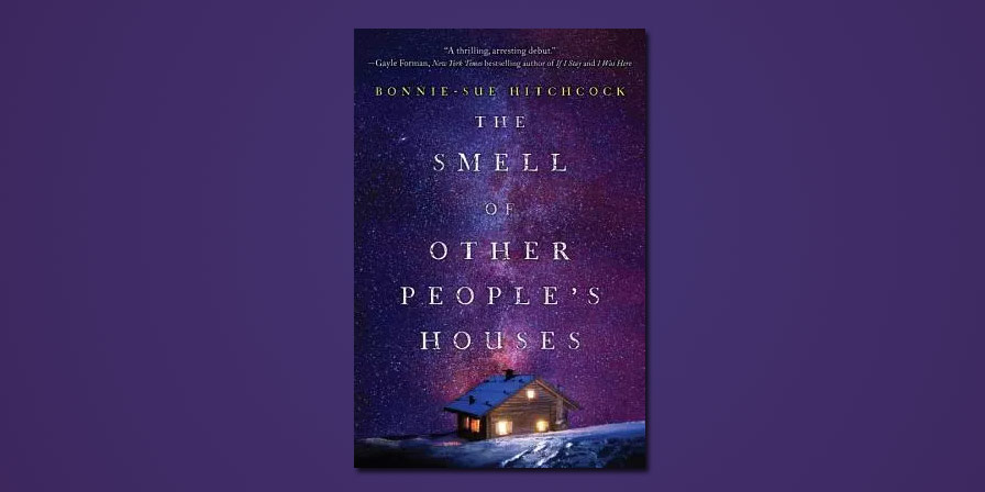 "Radio Book Club: Bonnie-Sue Hitchcock's ""The Smell of Other People's Houses"""