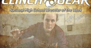 Clinch Gear National High School Wrestler of the Week