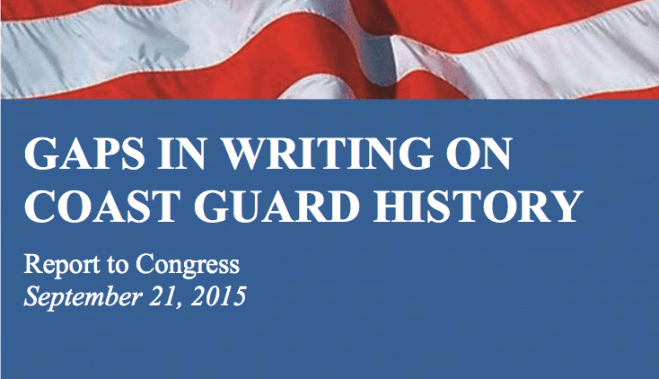 Document: Report to Congress on Gaps in U.S. Coast Guard History