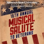 "THE 18TH ANNUAL ""A Musical Salute to Veterans"" is set for 1 p.m. Nov. 11 at the West Plains Civic Center."