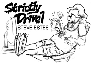Strictly Drivel by Steve Estes