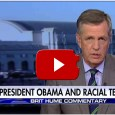 According to Brit Hume, yes. Barack Obama fuels racial tension by spouting lies concerning racial bias and police shootings. VIDEO