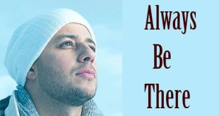 always-be-there-lyrics-by-maher-zain