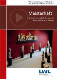 """Unter dem Titel """"Meisterhaft!"""" hat der LWL eine DVD herausgebracht, die besondere Kunstwerke aus dem LWL-Museum für Kunst und Kultur vorstellt. Foto: LWL"""