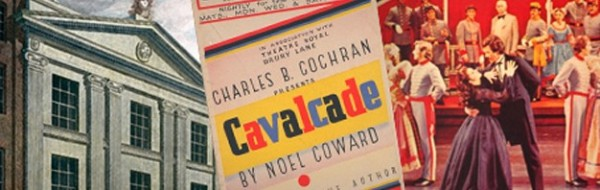 A poster for Noël Coward's Cavalcade, which premiered at the Theatre Royal Drury Lane in 1931