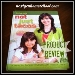 """Review: """"Not Just Tacos"""" — Free This Week!"""
