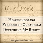 Homeschooling Freedom in Oklahoma: Defending My Rights