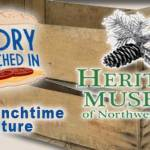 Free lunchtime history lecture at the Heritage Museum Aug. 12