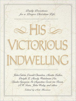 His Victorious Indwelling