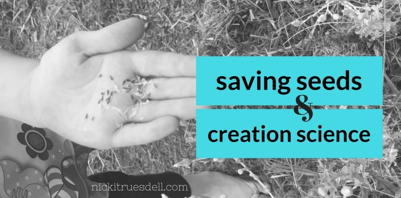 Saving Seeds and Creation Science