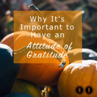 Why It's Important to Have an Attitude of Gratitude