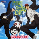 GRANRODEO – Punky Funky Love