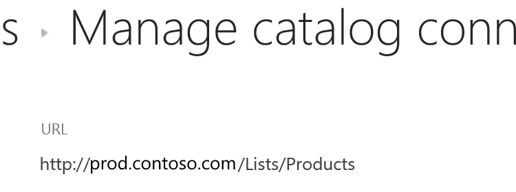 SharePoint Catalog Connections