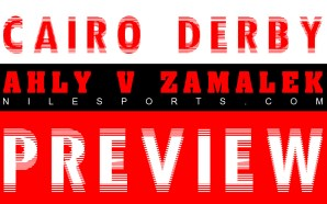 Ahly v Zamalek Egypt Cup 2015 | Cairo Derby Preview