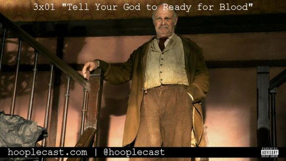 Deadwood Tell Your God to ready for blood hooplecast