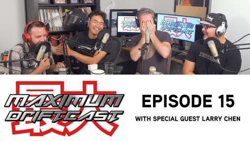 Larry Chen on Maximum Driftcast Podcast!