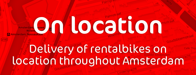 Rentalbike - Delivery of rentalbikes on location throughout Amsterdam