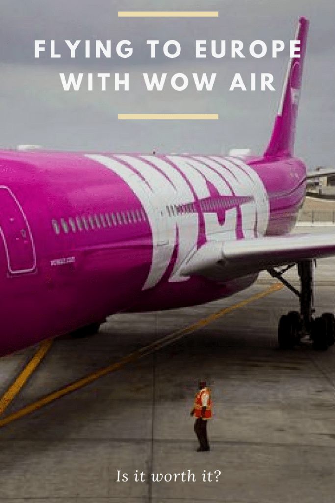 Flying to Europe with WOW Air. Is it worth the savings?