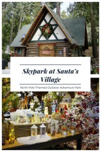 California's North Pole Outdoor Adventure Park - Skypark at Santa's Village