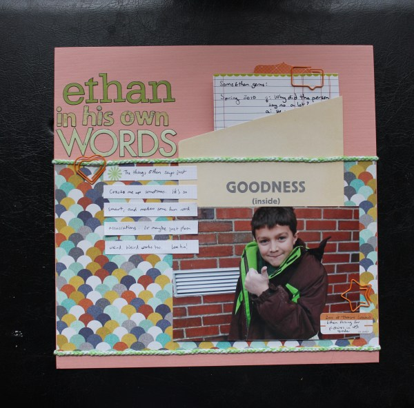 ethan in his own words||noexcusescrapbooking.com