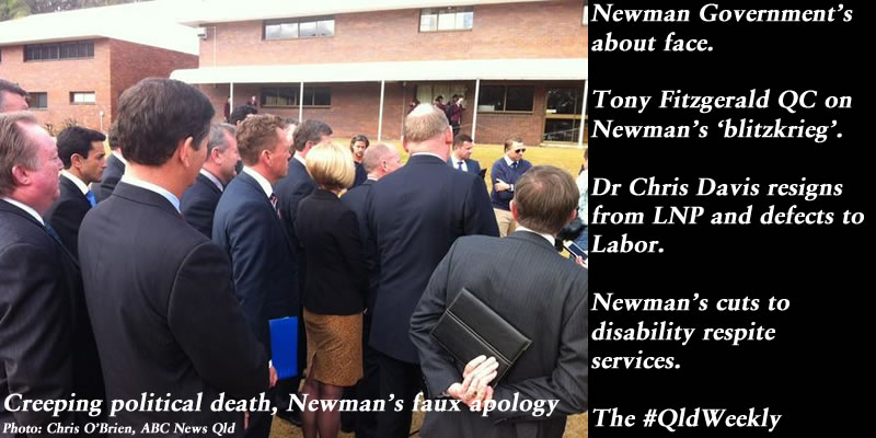 Creeping political death, Newman's faux apology – The Qld Weekly #qldpol: @Qldaah