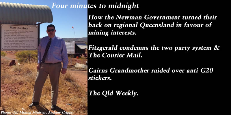 Four minutes to midnight – The Qld Weekly #qldpol: @Qldaah