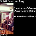 Pt 9 of the Qld election blog for 2015 - Counting and results #qldvotes #qldpol @Qldaah