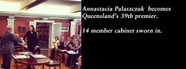 Pt 9 of the Qld election blog for 2015 – New premier rising #qldvotes #qldpol @Qldaah