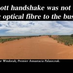 Abbott handshake not enough to bring optical fibre to the bush: @Qldaah #qldpol #auspol
