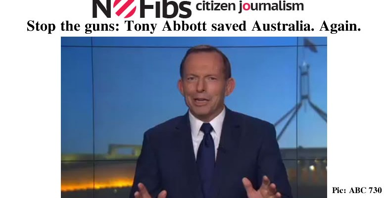 Stop the guns: Tony Abbott saved Australia. Again. – @Qldaah #auspol