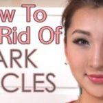 Get Rid of Dark Circles Under the Eyes (Home Remedies)