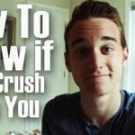 How to Tell That Your Crush Likes You Back?
