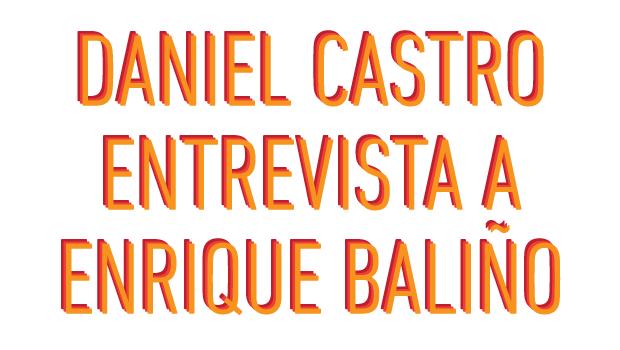 Daniel Castro Entrevista a Enrique Baliño - Canal 4 Montevideo Uruguay   No Mas Palidas
