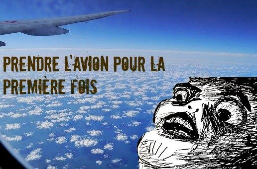 Prendre l'avion première fois