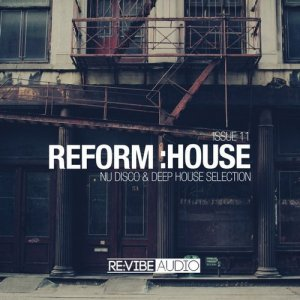 Reform:House Issue 11 – No One 32 Track on new Compilation