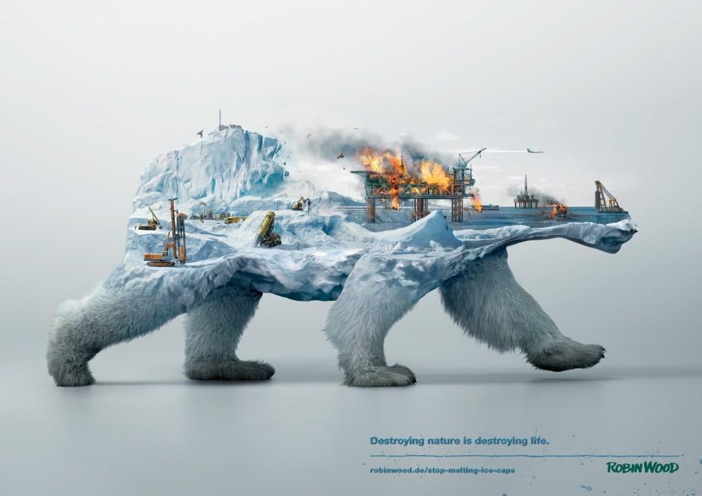 Robin Wood - Destroying nature is destroying life Polar Bear