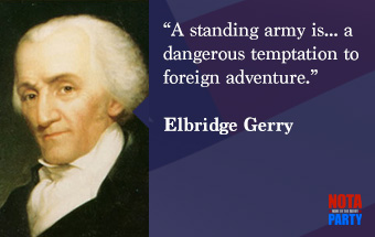 quotes3-elbridge-gerry-quote-standing-army-danger-foreign-adventure-war-peace-liberty-vice-president-james-madison