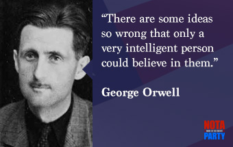 quotes3-george-orwell-ideas-intelligent-quote-nota-party