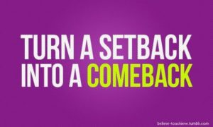 motivational_quote_turn_a_setback_into_a_comeback1