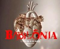 """Babilônia: pastor diz que nova novela da Globo é """"o símbolo do abandono da fé em Deus"""""""