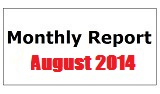 Monthly Report August 2014