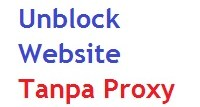 Cara Membuka Situs yang Diblokir Tanpa Proxy