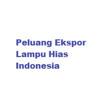 Peluang Ekspor Lampu Hias Indonesia
