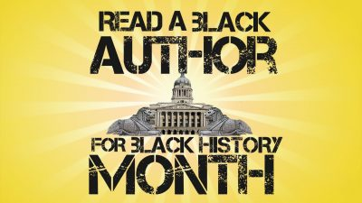 Read A Black Author for Black History Month 2017
